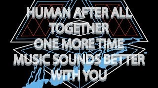 Клип Daft Punk - Human After All/Together/One More Time/Music Sounds Better With You
