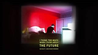 James Vincent McMorrow - The Future (with James Vincent McMorrow)