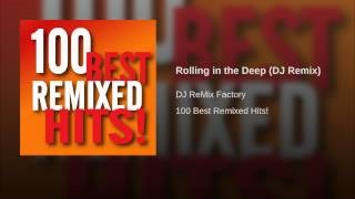 Dj Remix Factory - Rolling in the Deep