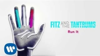 Клип Fitz and The Tantrums - Run It