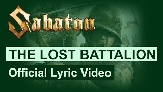 Клип Sabaton - The Lost Battalion