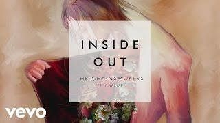 Клип The Chainsmokers - Inside Out