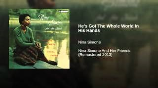 Смотреть клип песни: Nina Simone - He's Got The Whole World In His Hands