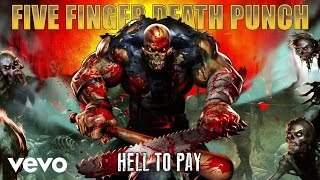 Клип Five Finger Death Punch - Hell To Pay