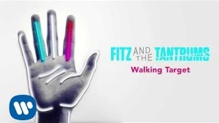 Клип Fitz and The Tantrums - Walking Target