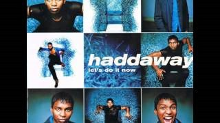 Клип Haddaway - Let's Do It Now