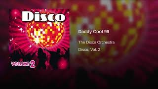 Клип The Disco Orchestra - Daddy Cool