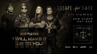 Смотреть клип песни: Escape The Fate - I Will Make It up to You
