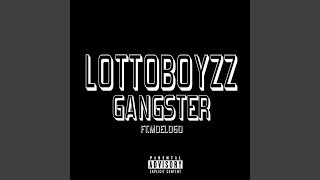 Lotto Boyzz - Gangster