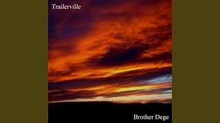 Клип Brother Dege - Welcome to Trailerville