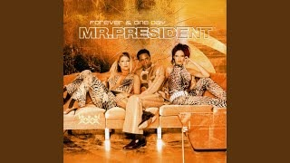 Клип Mr. President - You're the One for Me