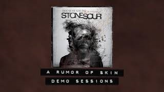 Stone Sour - A Rumor Of Skin