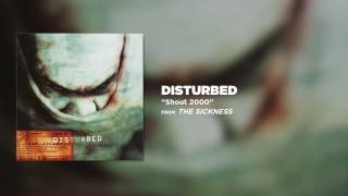 Disturbed - Shout 2000