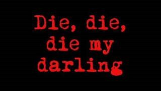 Metallica - Die, Die My Darling
