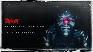 Slipknot - Critical Darling