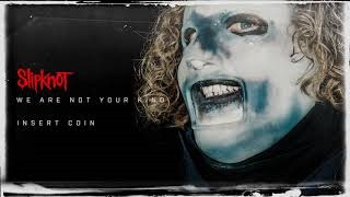 Slipknot - Insert Coin