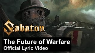 Клип Sabaton - The Future of Warfare