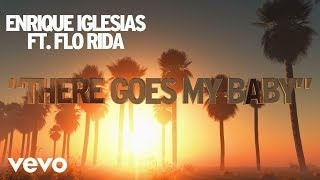 Flo Rida - There Goes My Baby