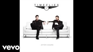Timeflies - Somebody Gon Get It