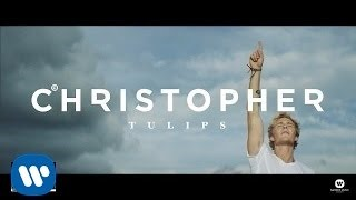 Клип Christopher - Tulips