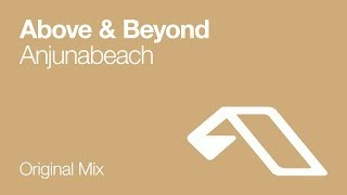Клип Above & Beyond - Anjunabeach
