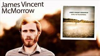 James Vincent McMorrow - And If My Heart Should Somehow Stop
