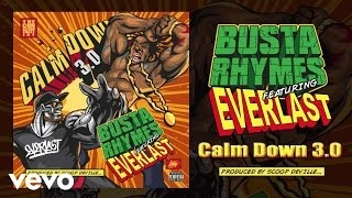 Busta Rhymes - Calm Down 3.0
