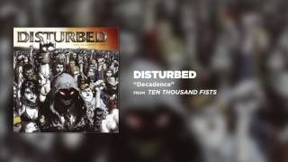 Disturbed - Decadence