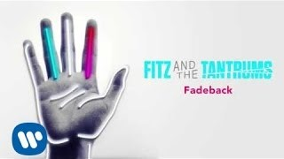 Клип Fitz and The Tantrums - Fadeback