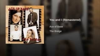 Клип Ace of Base - You and I