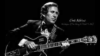 Chet Atkins - Wobegon (The Way It Used To Be)