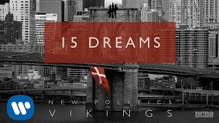 Клип New Politics - 15 Dreams