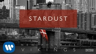 Клип New Politics - Stardust