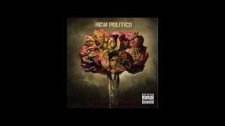 Клип New Politics - Burn