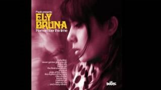 Клип Ely Bruna - I'm your baby tonight