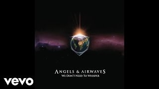 Angels & Airwaves - A Little's Enough