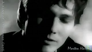 Смотреть клип песни: Morten Harket - A Kind Of Christmas Card