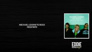 Клип Michael Learns To Rock - Frostbite
