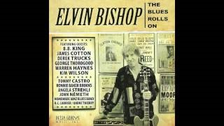 Клип Elvin Bishop - Who's the Fool (feat. John Nemeth & Kid Andersen)