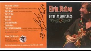 Клип Elvin Bishop - Come On Blues