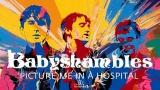 Клип Babyshambles - Picture Me In a Hospital