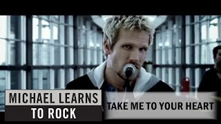 Клип Michael Learns To Rock - Take Me To Your Heart