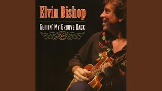 Клип Elvin Bishop - I'll Be Glad
