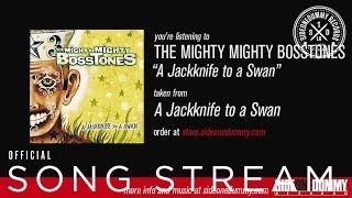 Клип The Mighty Mighty Bosstones - A Jackknife to a Swan