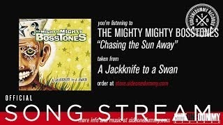 Клип The Mighty Mighty Bosstones - Chasing the Sun Away