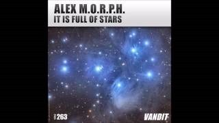 Клип Alex M.O.R.P.H. - It Is Full of Stars