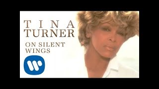 Клип Tina Turner - On Silent Wings