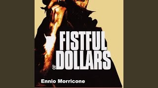 Смотреть клип песни: Ennio Morricone - A Fistful Of  Dollars