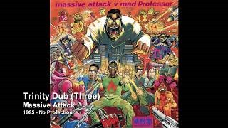 Клип Massive Attack - Trinity Dub (Three)