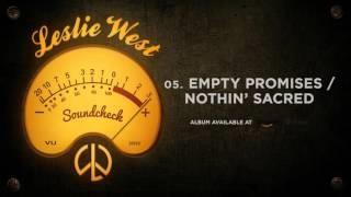 Смотреть клип песни: Leslie West - Empty Promises / Nothin' Sacred